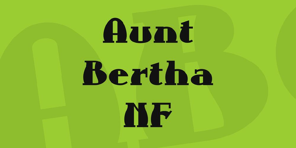 Aunt Bertha NF