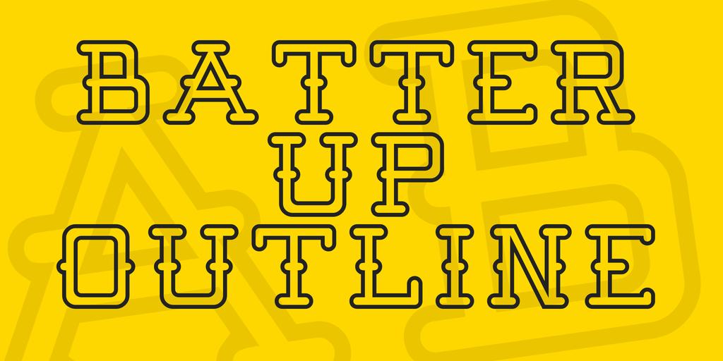 Batter Up Outline serif