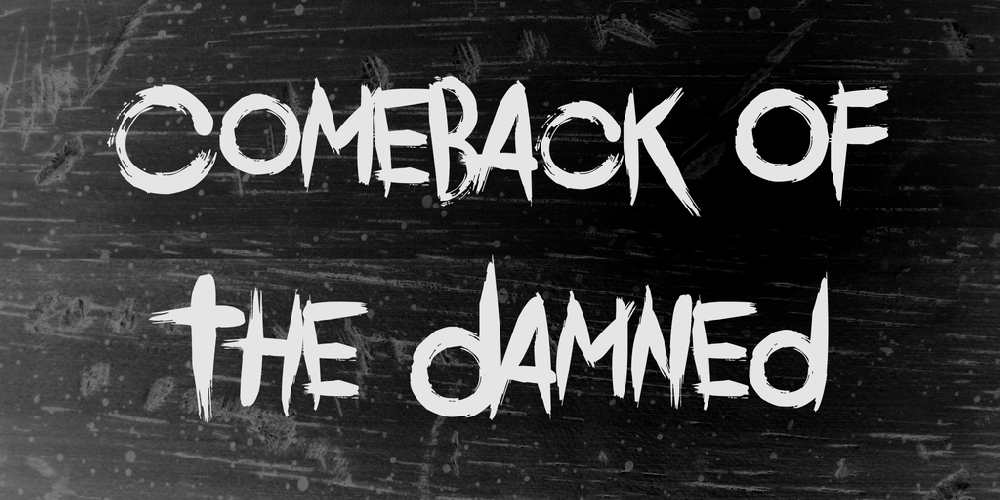 Comeback Of The Damned