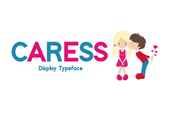 Caress