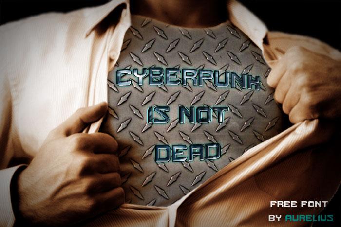 Cyberpunk Is Not Dead