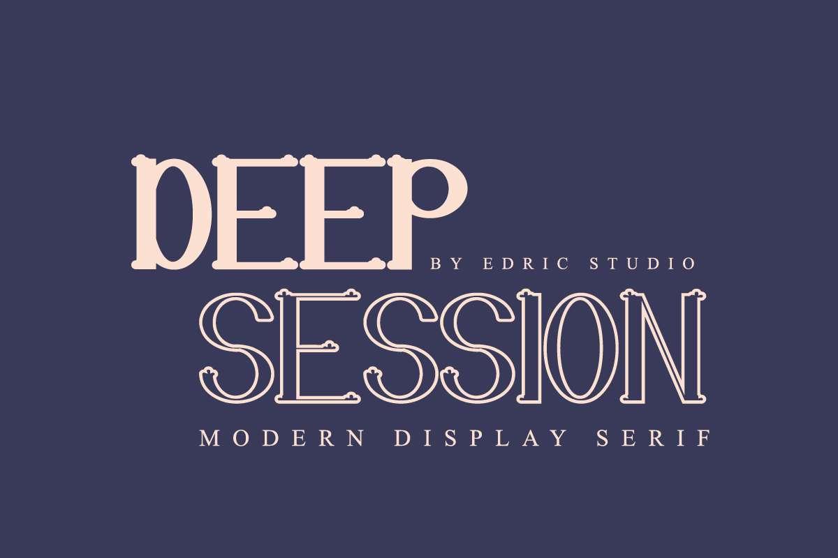 Deep Session Demo Outline