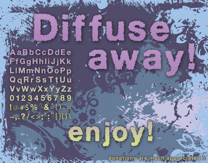 Diffuse away