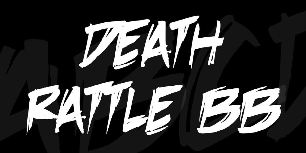 Death Rattle BB