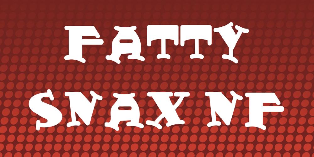 Fatty Snax NF