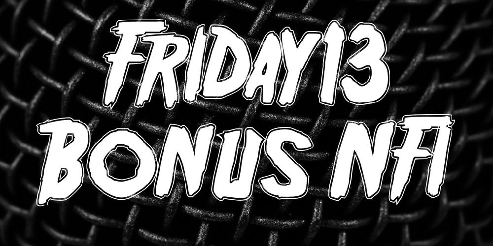 Friday13 Bonus NFI