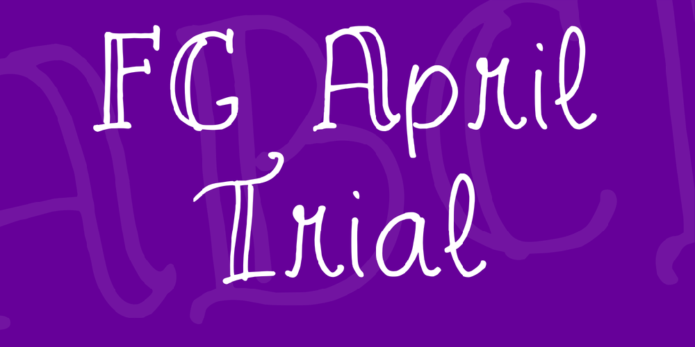 FG April Trial