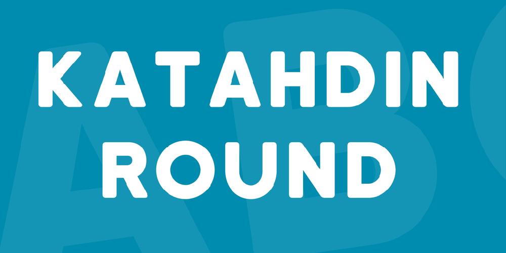 Katahdin Round