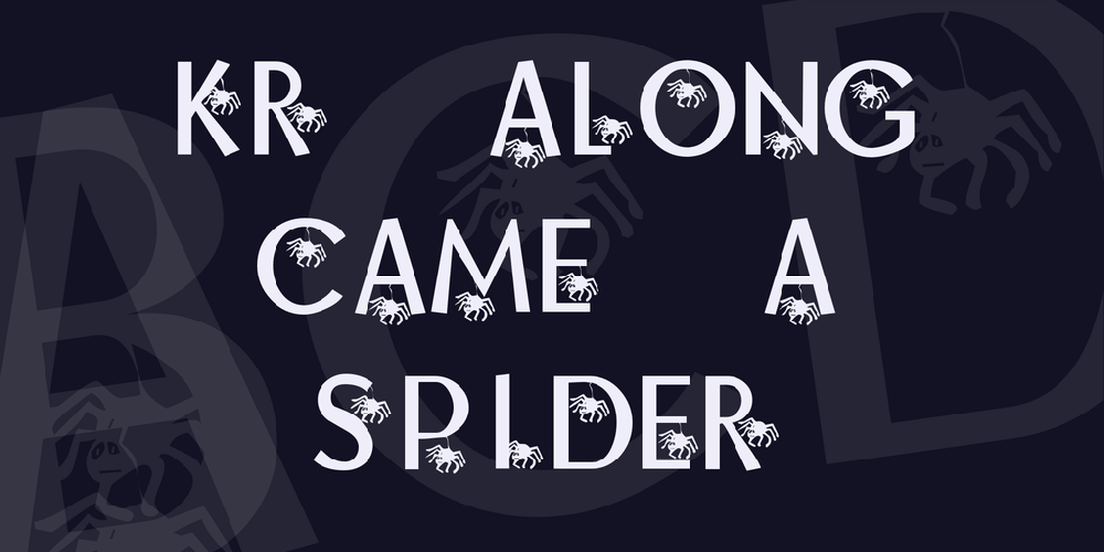 KR Along Came A Spider