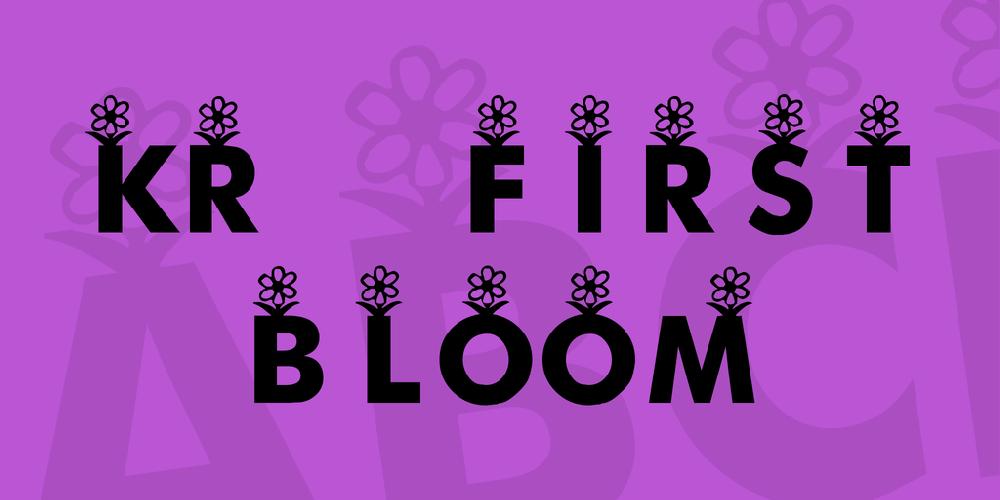 KR First Bloom