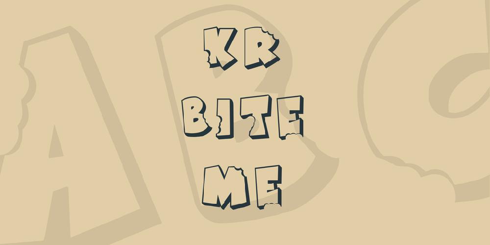 KR Bite Me