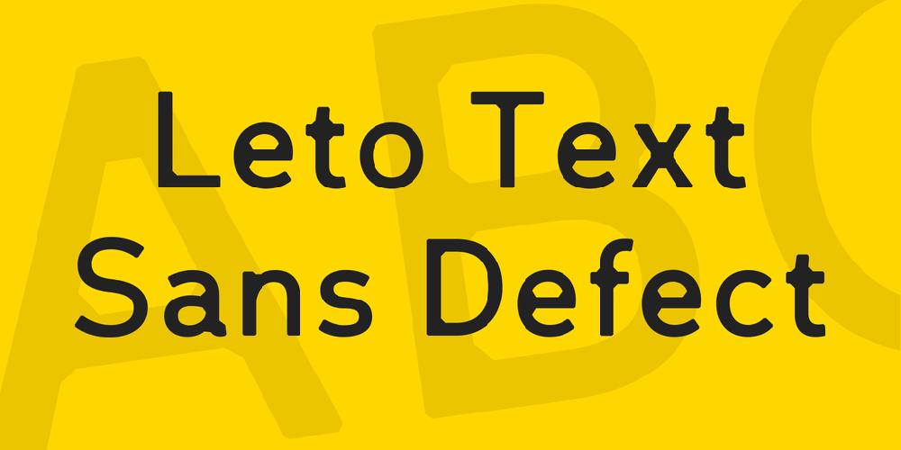 Leto Text Sans Defect