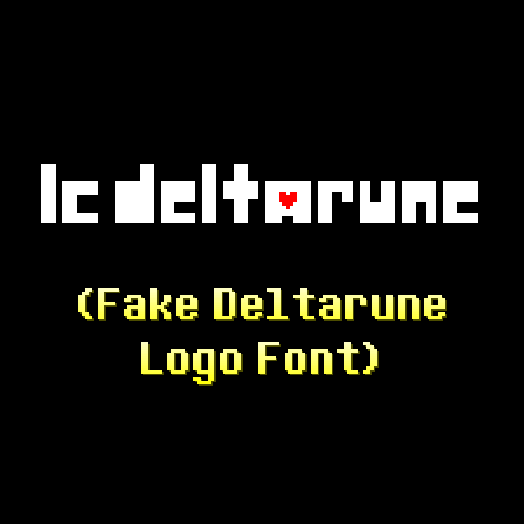 LC Deltarune (Fake Deltarune Logo Font)