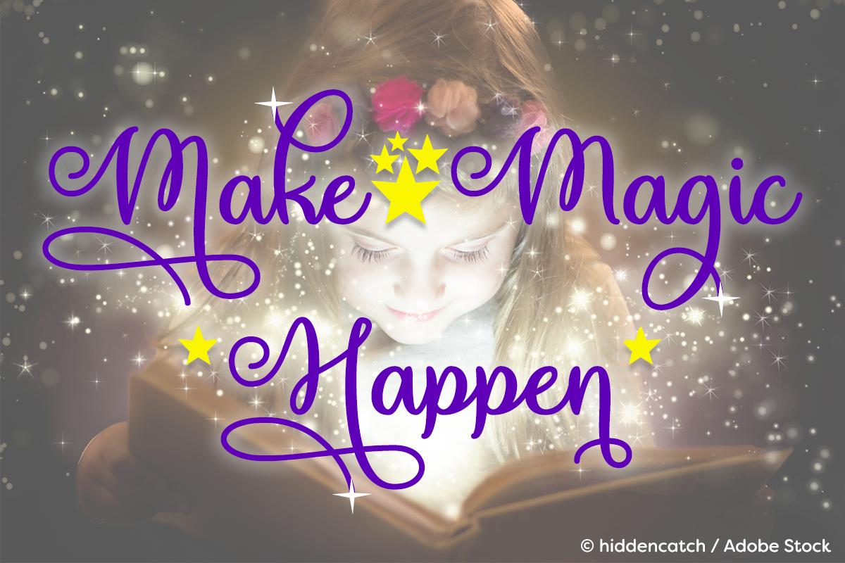 Make Magic Happen