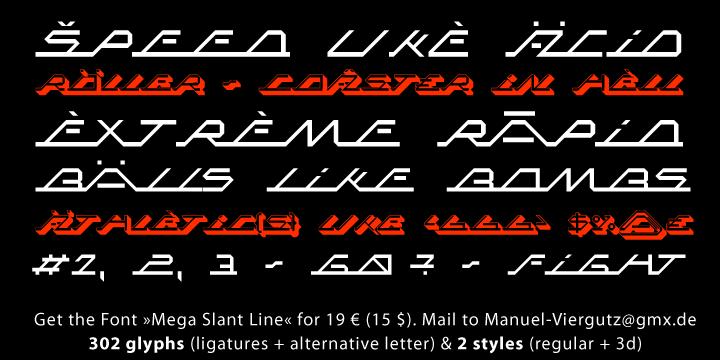 MEGA SLANT LINE