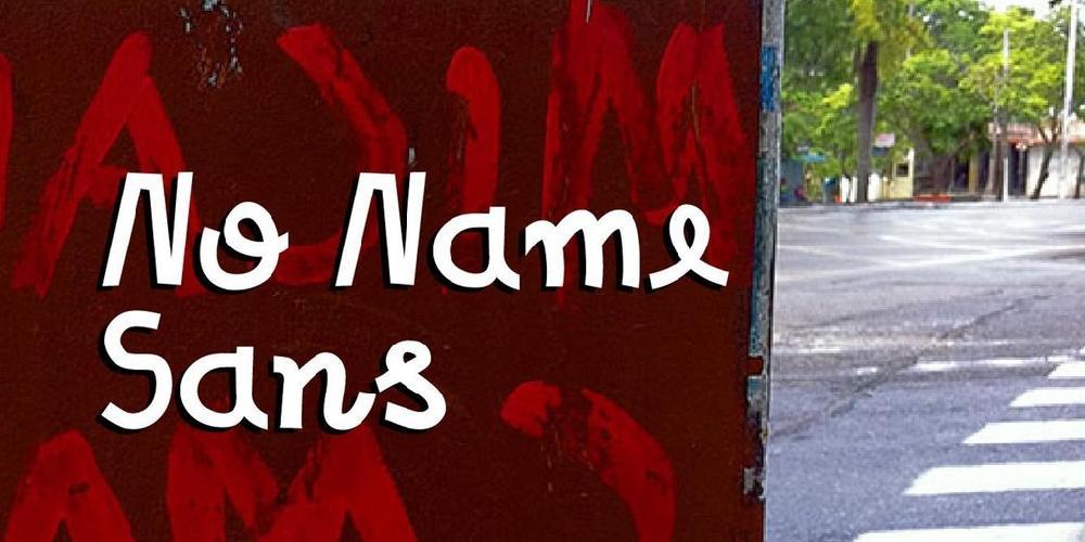 No Name Sans