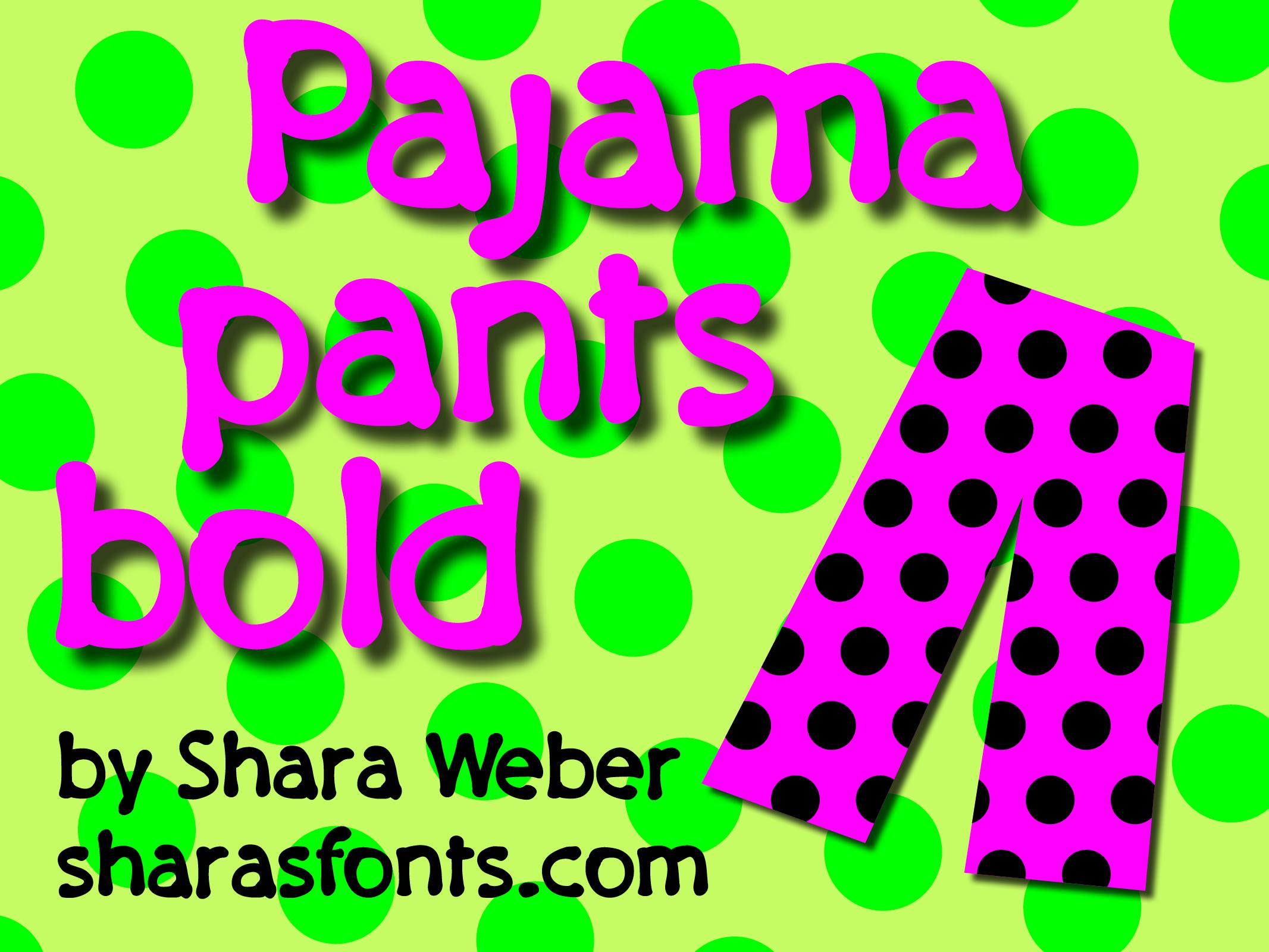 PajamaPantsBold