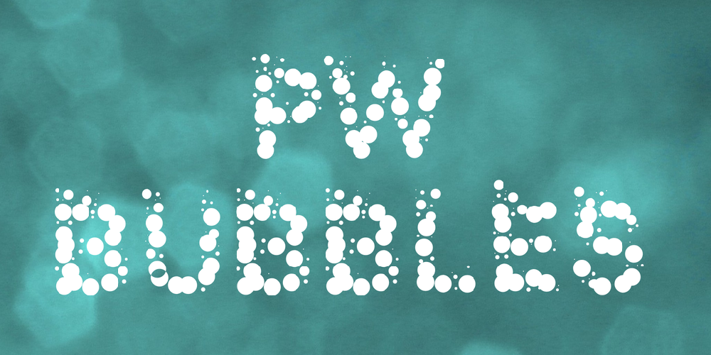 PW Bubbles