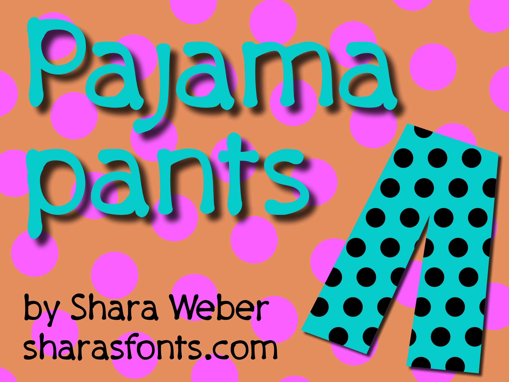 PajamaPants