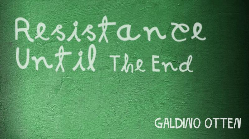 Resistance Until The End