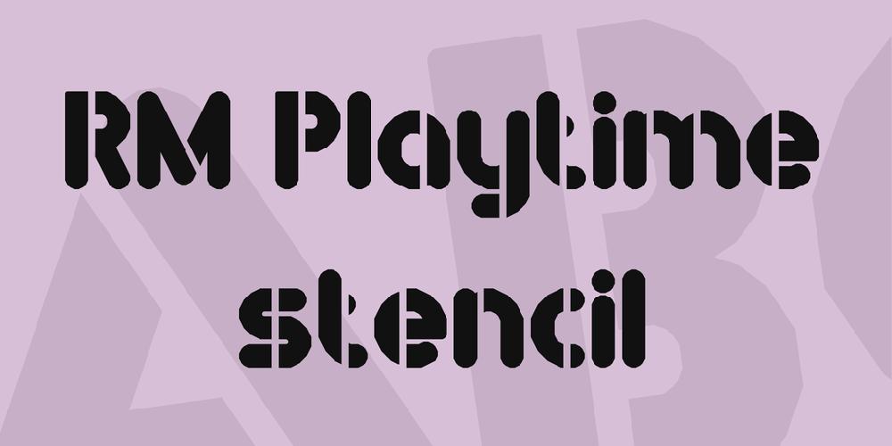 RM Playtime stencil