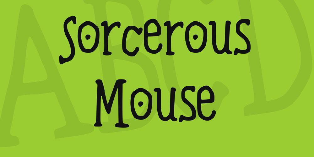 Sorcerous Mouse