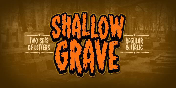 Shallow Grave BB