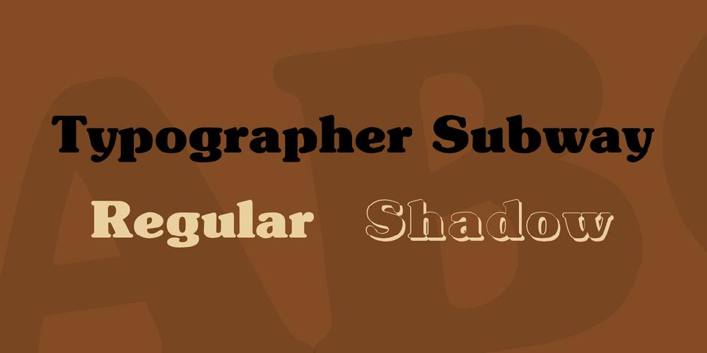 Typographer Subway