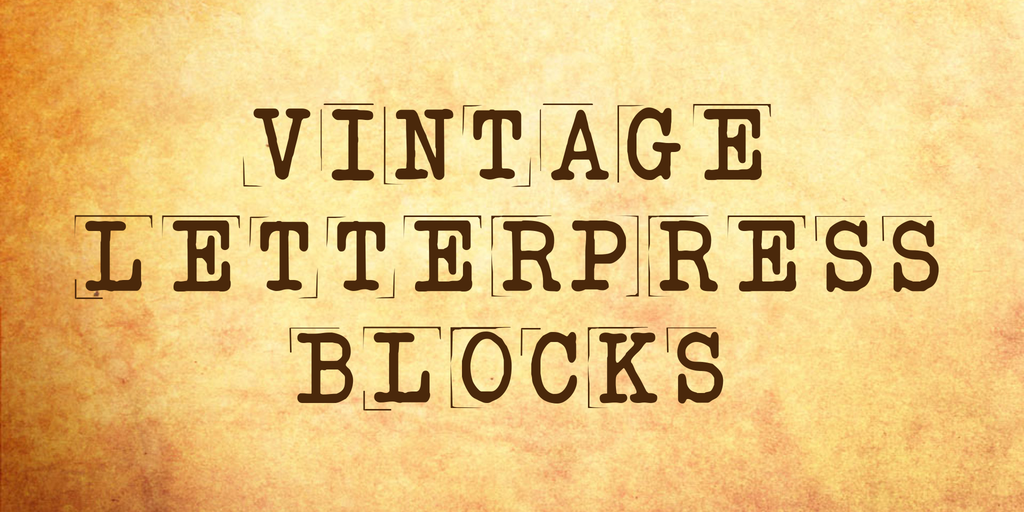 vintage letterpress blocks