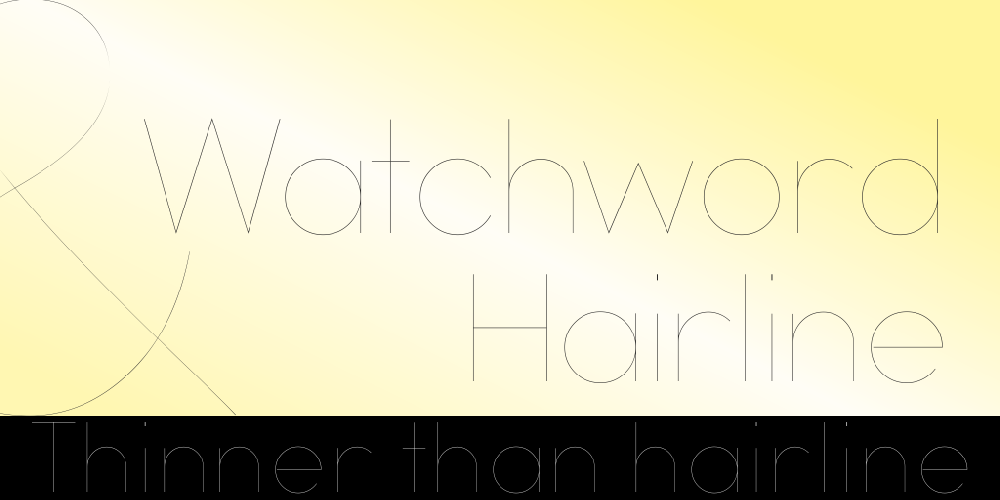 Watchword Hairline Demo