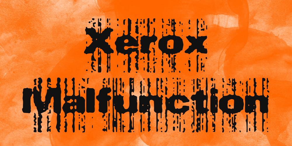 Xerox Malfunction