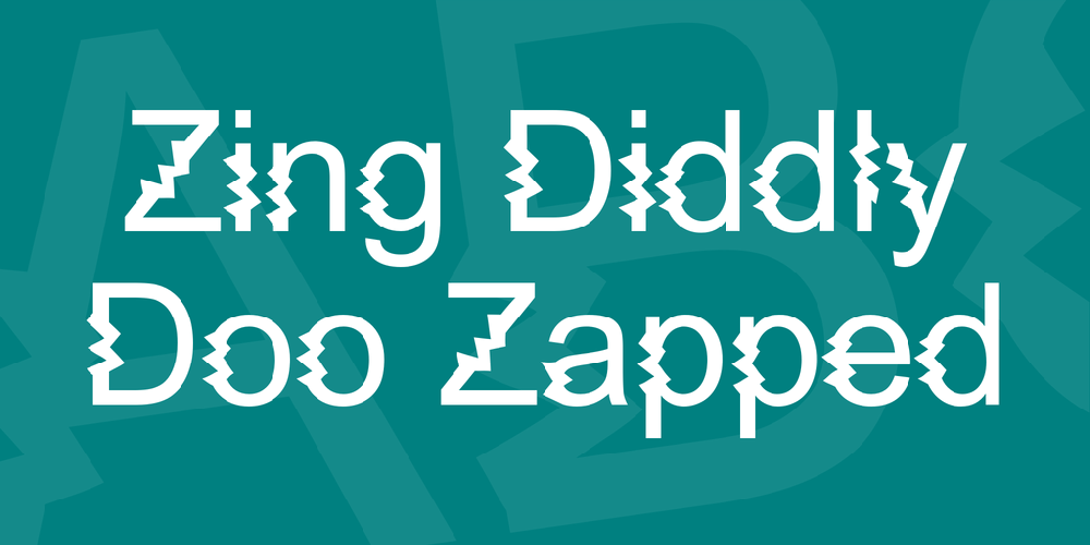Zing Diddly Doo Zapped